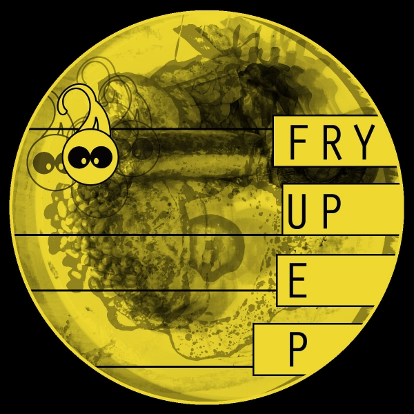 fry up EP